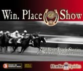 Win, Place, Or Show...