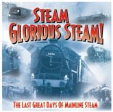 Steam Glorius...