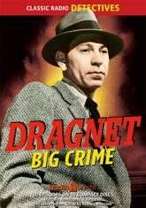 Dragnet: Big Crime